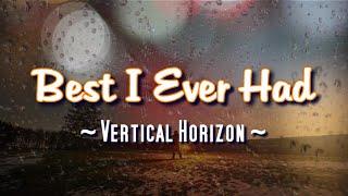 Best I Ever Had - KARAOKE VERSION - Vertical Horizon