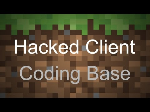 How To Code A Minecraft Hacked Client 1.8 - Tutorial 2: Coding Base