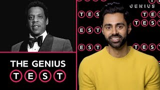 Hasan Minhaj Takes The JAY-Z Quiz | The Genius Test