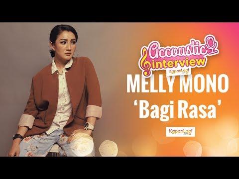 Melly Mono - Bagi Rasa (Acoustic Interview)