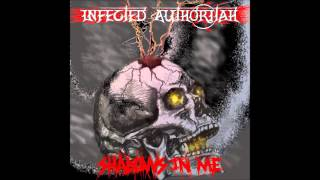 Watch Infected Authoritah Last Days On Earth video