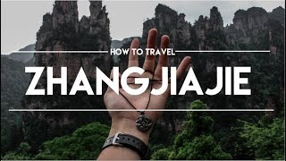 How to Travel Zhangjiajie National Forest Park - EXPLAIN THIS - Avatar Mountains