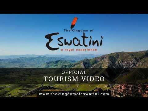 The Kingdom of Eswatini (Swaziland) - Official Tourism Video