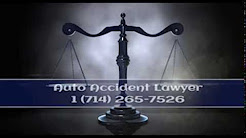 Orange County Personal Injury Lawyers - Auto Accidents