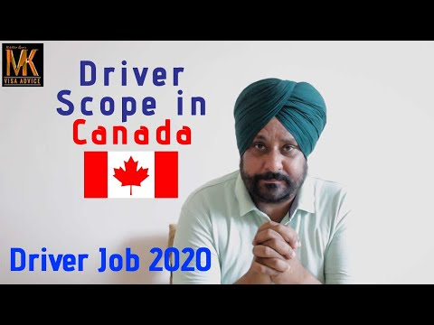 Driver Job Scope In Canada | Driver Jobs In Foreign Country | MK Visa Advice