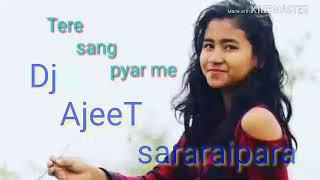 Nagpuri dj song tere sang pyar me nhi todna