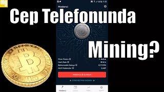Cep Telefonuyla Mining Nasıl Yapılır? Cep Telefonuyla Mining Yapıyoruz  - Uygulamalı Anlatım