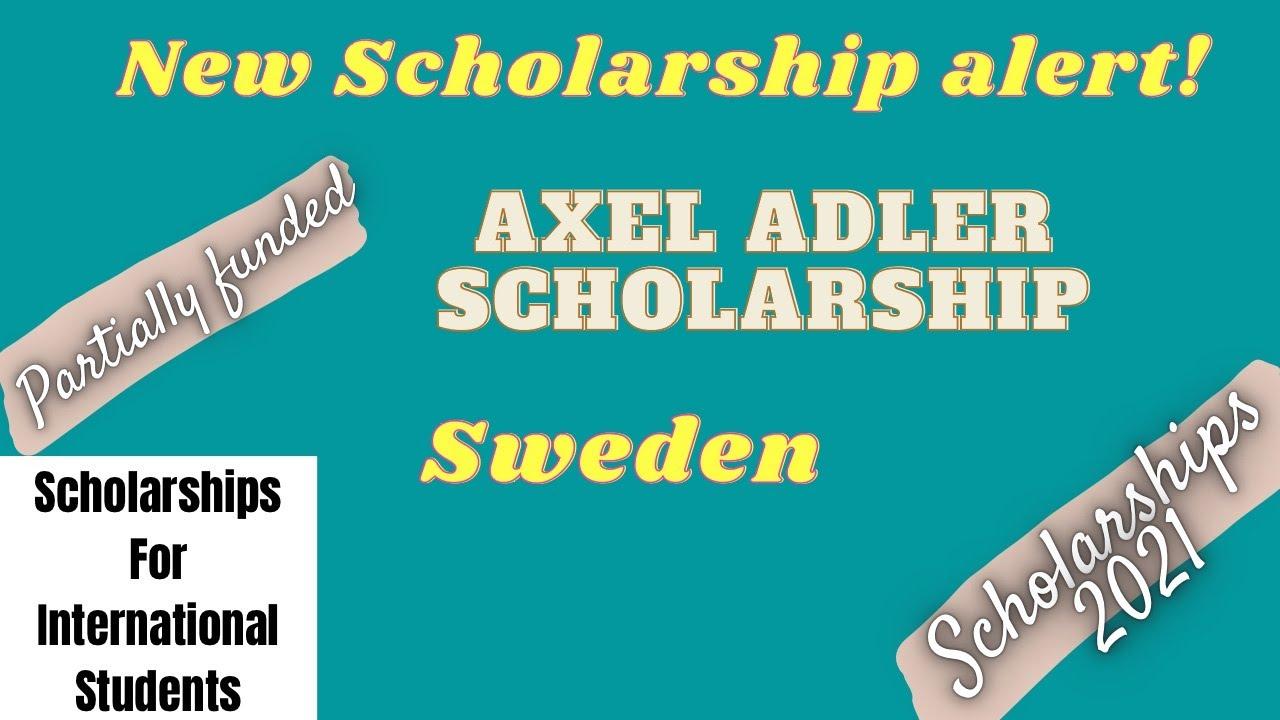Axel Adler Scholarships | Scholarships for international students #scholarships2021