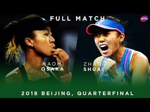 Naomi Osaka Vs. Zhang Shuai   Full Match   2018 Beijing Quarterfinal