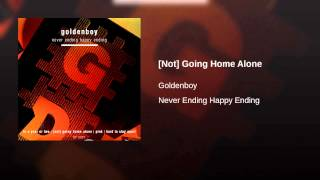[Not] Going Home Alone