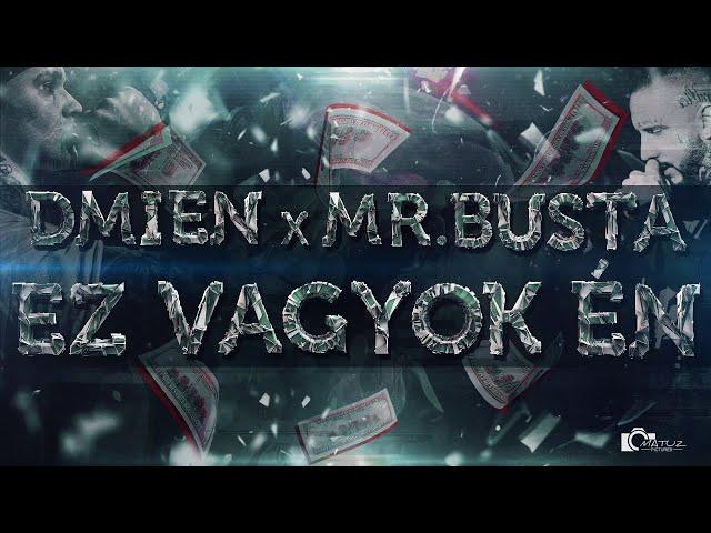 DMIEN x MrBusta - Ez Vagyok Én OFFICIAL AUDIO