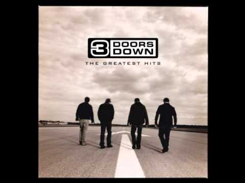 3 Doors Down  Loser  The Greatest Hits