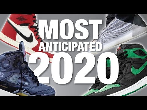 TOP 10 MOST Anticipated SNEAKER Releases Of 2020