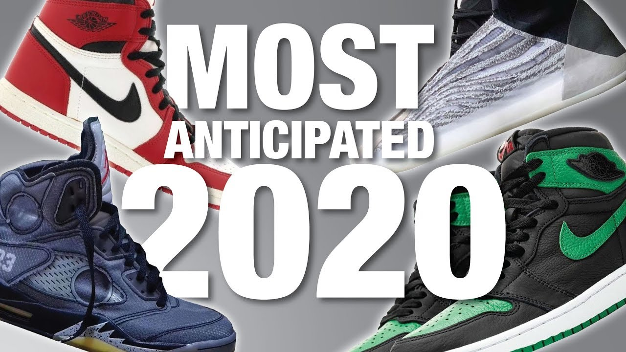 stable quality many styles united kingdom TOP 10 MOST Anticipated SNEAKER Releases of 2020 - YouTube