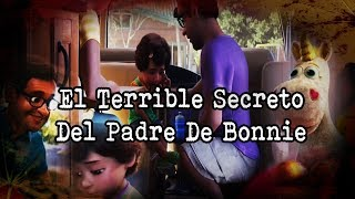 | El Padre de Bonnie y Su Terrible Secreto | Teoria de Toy Story 4 |