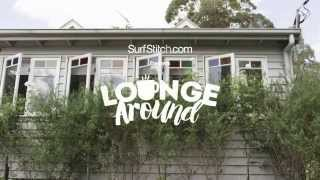 SurfStitch AW15 | Lounge Around