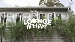 SurfStitch AW15 | Lounge Around