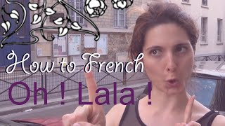 How to French #1 :
