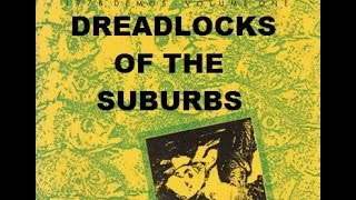 DEAD KENNEDYS Dreadlocks of the Suburbs