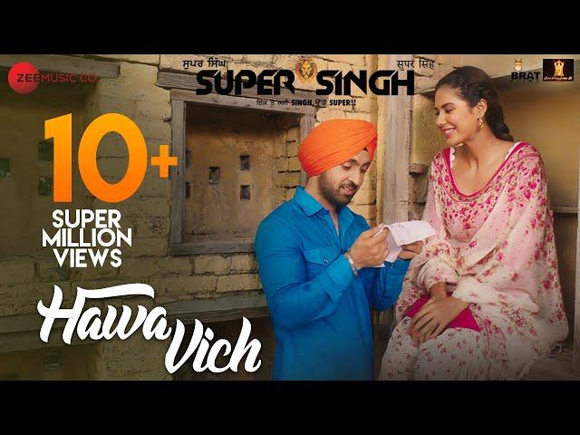 Hawa Vich - Super Singh Diljit Dosanjh Sonam