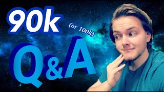 Riverdude's 90k (or 100k) Q&A