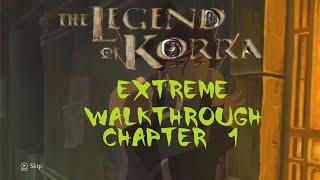 The Legend of Korra Walkthrough Chapter 1: A New Era Begins [Extreme] 60fps