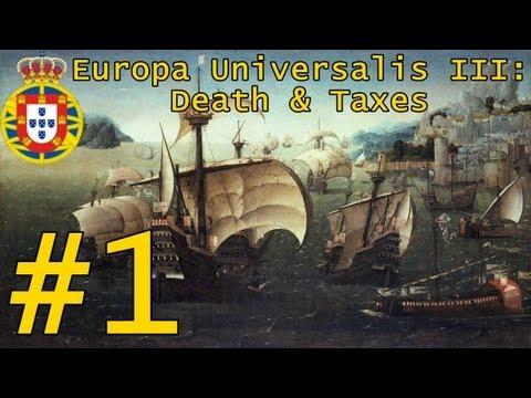Europa Universalis III Death and Taxes #1 - Portugal: