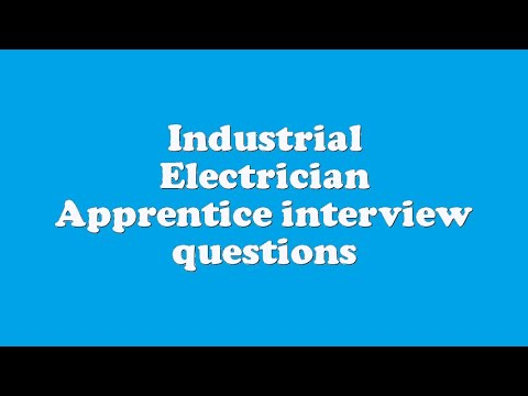 Industrial Electrician Apprentice interview questions