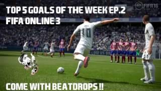 FIFA Online 3 VN - Top 5 bàn thắng đẹp nhất tuần #2