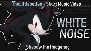 Shadow - White Noise (SMV)