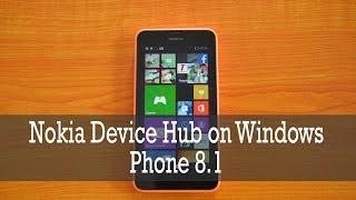 Nokia Device Hub on Windows Phone 8.1