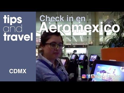 CHECK-IN En AEROMEXICO, Aeropuerto 🛫Ciudad De México 🇲🇽 - TipsandTravel