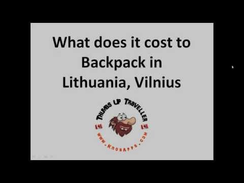 What does it cost to Backpack in Vilnius, Lithuania