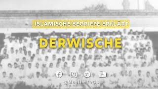 Islamische Begriffe Erklärt   Derwische