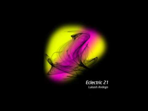 Lukash Andego - Eclectric 21 (31.05.2017)
