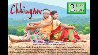 Ghane Ghane | Chhingaw | Full HD Santali Video album 2018