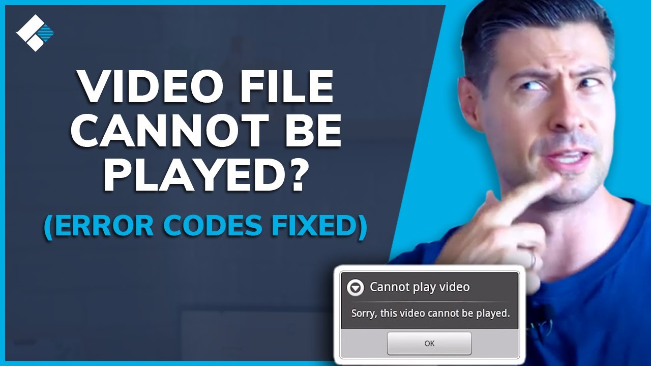 This Video File Cannot Be Played? [Error Codes Fixed]