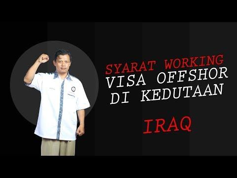 Syarat Working Visa Offshore di Kedutaan Iraq