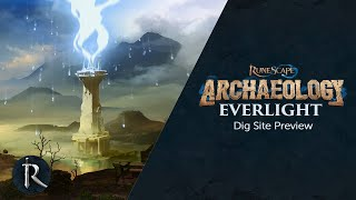 Archaeology Preview - Everlight Dig Site - RuneScape