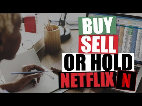 Buy, Sell or Hold Netflix NFLX Stock?