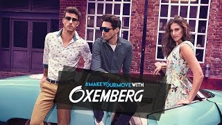 Oxemberg #MakeYourMove TVC – The Making