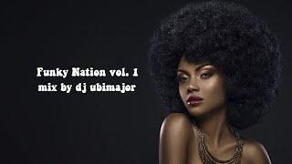 Funky Nation vol. 1 mix by dj ubimajor