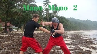 Уроки Филиппинского бокса :  2-е Mano-Mano Panantukan