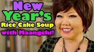 Maanchi's Recipe For New Year's Rice Cake Soup