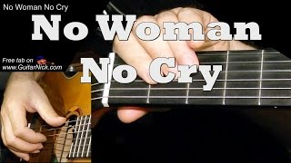 NO WOMAN NO CRY: Easy Guitar Lesson + TAB + CHORDS by GuitarNick Mp3