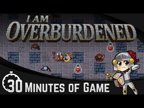 30 Minutes of Game: I Am Overburdened   First Impressions & Gameplay