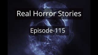 Episode 115 - Hindi Horror Stories