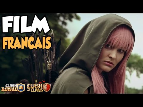 CLASH ROYALE / CLASH OF CLANS FILM IN REAL LIFE !! En français et complet !!