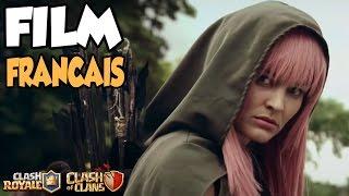 CLASH ROYALE / CLASH OF CLANS FILM IN REAL LIFE !! En français et complet !!
