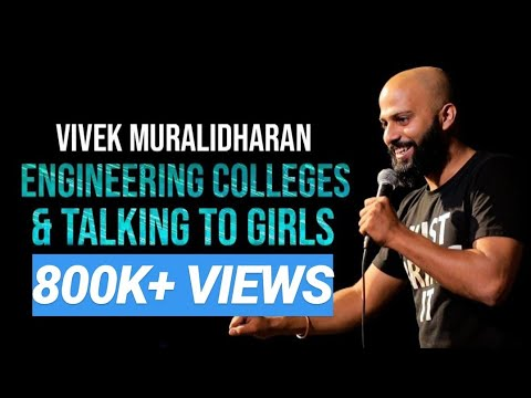 Engineering Colleges & Talking To Girls | Standup Comedy By Vivek Muralidharan